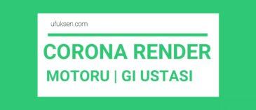 Corona Render Temel Görselleştirme Eğitim Seti