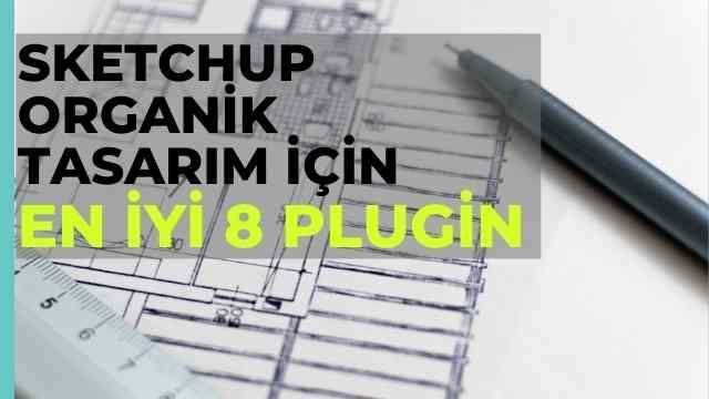 sketchup organik tasarim